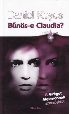 Daniel Keyes - Bűnös-e Claudia?