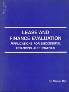 Day, Alastair - Lease and Finance Evaluation [antikvár]
