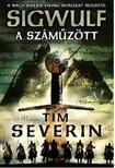 Tim Severin - A számûzött: Sigwulf - Elsõ könyv