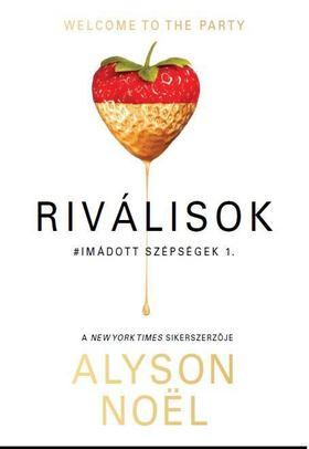 Alyson Noël - Riválisok [antikvár]