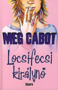 Cabot, Meg - Locsifecsi királynő