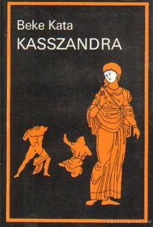 Beke Kata - Kasszandra [antikvár]