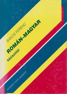 Bakos Ferenc - Román-magyar kéziszótár [antikvár]