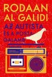 Rodaan Al Galidi - Az autista és a postagalamb [eKönyv: pdf, epub, mobi]