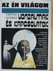 Csepeli György - Vonzalmak és kapcsolatok [antikvár]