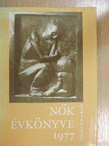 Ady Endre - Nők évkönyve 1977 [antikvár]