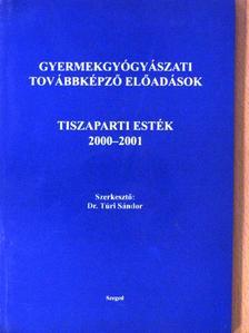 Dr. Berényi Imre - Tiszaparti esték 2000-2001 [antikvár]