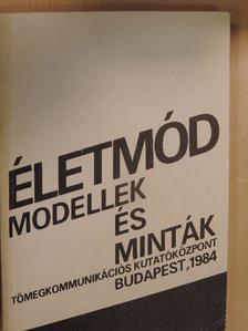 Erős Ferenc - Életmód: modellek és minták [antikvár]