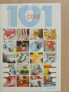Bors Edit - 101 ötlet - Lakáskultúra 2005. tél [antikvár]