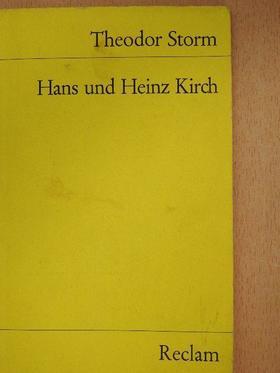 Theodor Storm - Hans und Heinz Kirch [antikvár]
