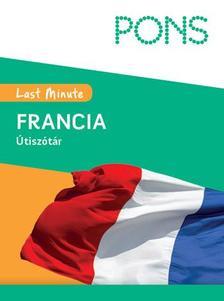 PONS LAST MINUTE ÚTISZÓTÁR FRANCIA - ÚJ