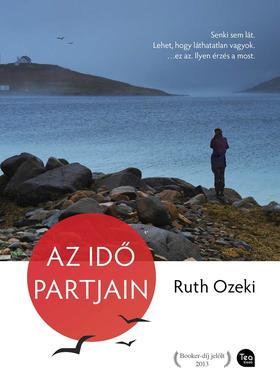 OZEKI, RUTH - Az idő partjain