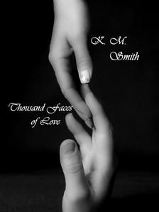 Smith K.M. - Thousand Faces of Love [eKönyv: epub, mobi]