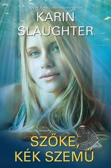 Karin Slaughter - Szőke, kék szemű [eKönyv: epub, mobi]