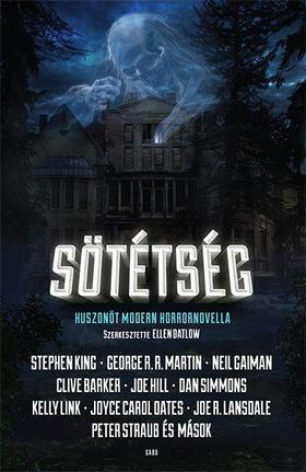 Sötétség - Huszonöt modern horrornovella