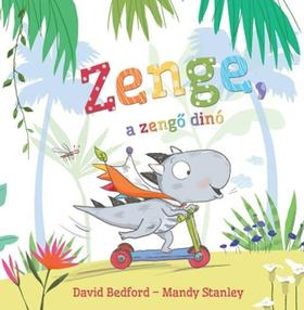 David Bedford - Zenge, a zengő dinó