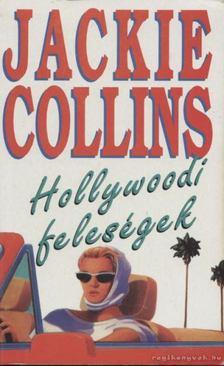 Jackie Collins - Hollywoodi feleségek [antikvár]