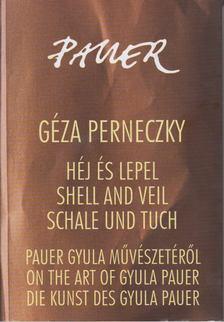 Perneczky Géza - Héj és lepel [antikvár]