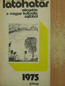 Agárdi Péter - Látóhatár 1975. július [antikvár]