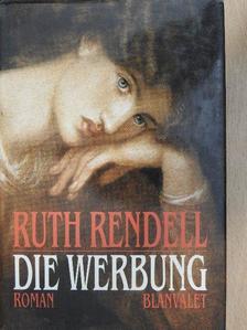 Ruth Rendell - Die Werbung [antikvár]