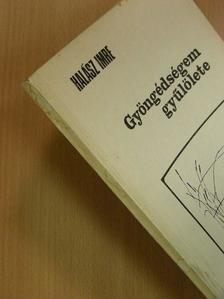 Halász Imre - Gyöngédségem gyűlölete [antikvár]