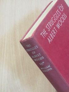 William Cooper - The Struggles of Albert Woods [antikvár]