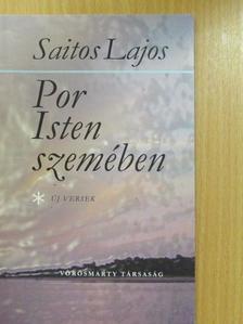 Saitos Lajos - Por Isten szemében (dedikált példány) [antikvár]