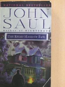 John Saul - The Right Hand of Evil [antikvár]