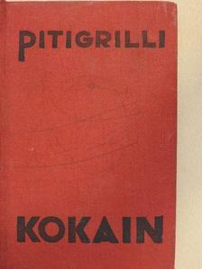 Pitigrilli - Kokain [antikvár]