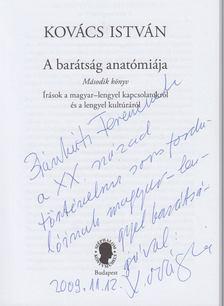 Kovács István - A barátság anatómiája - Második könyv (Dedikált) [antikvár]