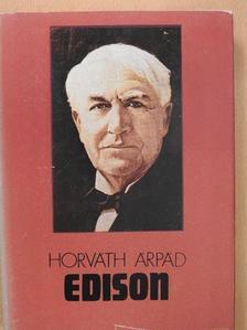 Horváth Árpád - Edison [antikvár]
