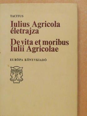 Tacitus - Iulius Agricola életrajza [antikvár]