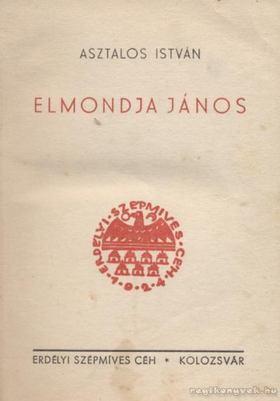 Asztalos István - Elmondja János [antikvár]