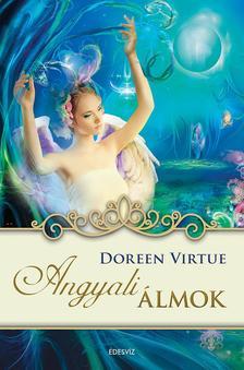 Doreen Virtue - Angyali álmok