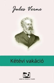 Jules Verne - Kétévi vakáció [eKönyv: epub, mobi]