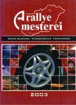 Murányi Ottó - A rallye mesterei [antikvár]