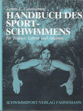Counsilman, James E. - Handbuch des Sportschwimmens für Trainer, Lehrer und Athleten [antikvár]