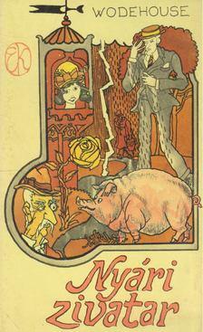 P. G. Wodehouse - Nyári zivatar [antikvár]