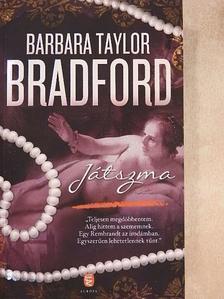Barbara Taylor Bradford - Játszma [antikvár]