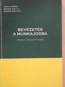 Bankó Zoltán - Bevezetés a munkajogba [antikvár]