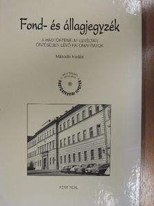Dr. Bonhardt Attila - Fond- és állagjegyzék [antikvár]