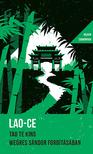 Lao-ce - Tao Te King - WS fordításában - Helikon Zsebkönyvek 27.