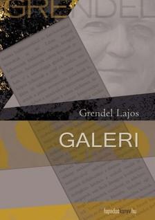 Grendel Lajos - Galeri   [eKönyv: epub, mobi]