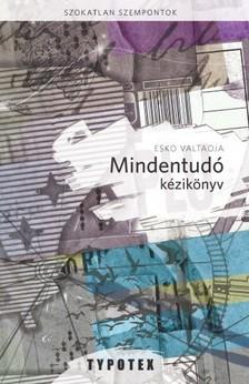 Esko Valtaoja - Mindentudó kézikönyv [eKönyv: epub, mobi]