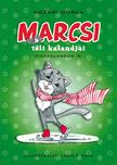 Kozári Dorka - Marcsi téli kalandjai - Kemény borítós