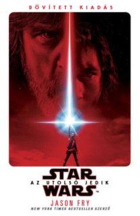 Jason Fry - Star Wars: Az utolsó Jedik - kemény kötés