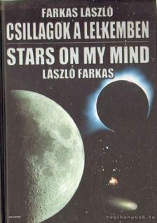 Farkas László - Csillagok a lelkemben / Stars on my mind [antikvár]