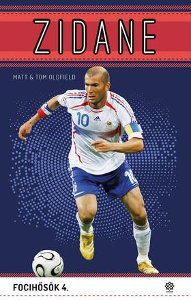Oldfield, Matt - Oldfield, Tom - Zidane