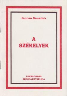 Jancsó Benedek - A székelyek [antikvár]