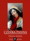 Endre Dózsa - Czinka Panna [eKönyv: epub, mobi]